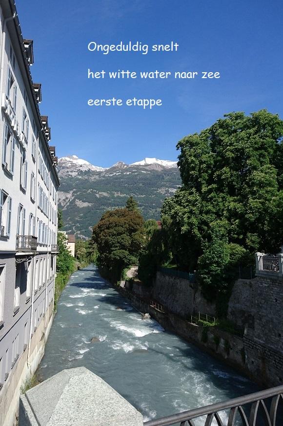 Ongeduldig snelt / het witte water naar zee / eerste etappe